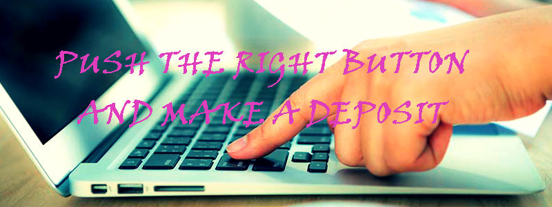 Make deposits